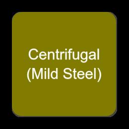 Centrifugal (Mild Steel)