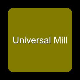 Universal Mills